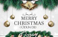 DORAY DROPS ODUN DE AHEAD OF CHRISTMAS