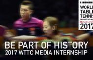 ITTF BEGINS SEARCH FOR MEDIA INTERNS FOR LIEBHERR 2017 WORLD TABLE TENNIS CHAMPIONSHIPS